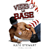 Verso la base (Balls in Play Vol. 1)