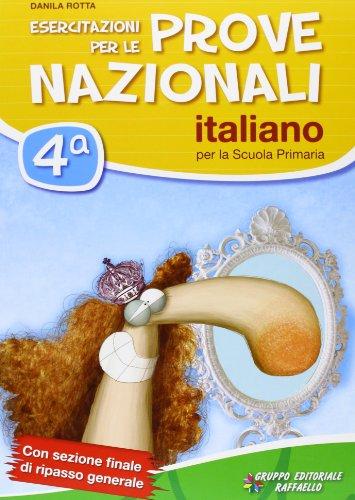 Esercitazioni per le prove nazionali di italiano. Con materiali per il docente. Per la 4 classe elementare