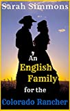 An English Family for the Colorado Rancher: (A Mail Order Bride, Sweet & Clean Western Romance Story) (Sarah's Surpise Babies Book 1) (English Edition)