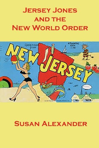Jersey Jones and the New World Order: Volume 11 (The Snowdrop Mysteries)