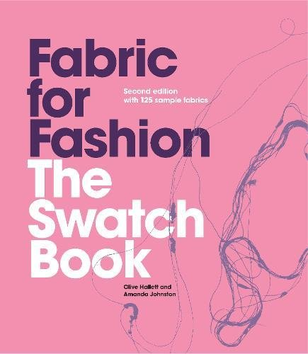 Fabric for Fashion: The Swatch Book, 2nd Ed. with 125 Samples por Clive Hallett