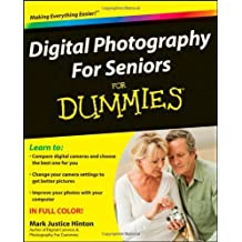 Digital Photography For Seniors For Dummies by Mark Justice Hinton (2009-04-06)