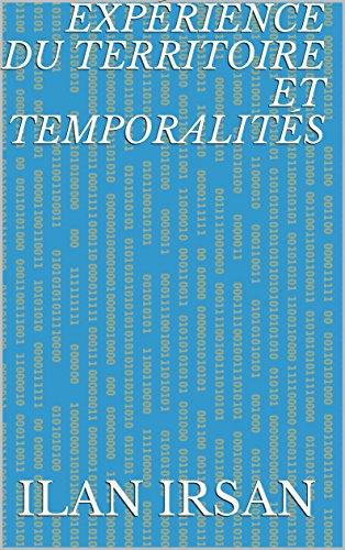 Expérience du territoire et temporalités