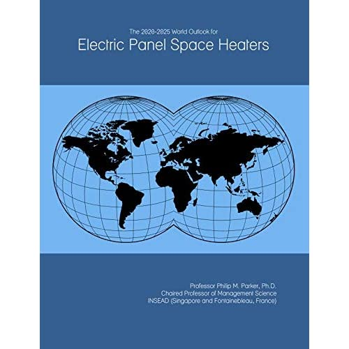 51nm9USQulL. SS500  - The 2020-2025 World Outlook for Electric Panel Space Heaters
