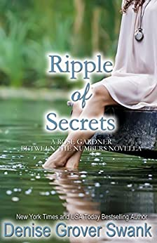 Ripple of Secrets: Rose Gardner Mystery Novella #6.5 (English Edition) von [Swank, Denise Grover]