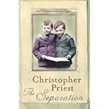 The Separation by Christopher Priest (2011-09-08)