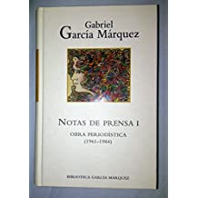 NOTAS DE PRENSA I Obra periodística ( 1961-1984)