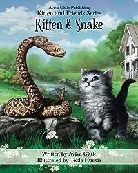 Kitten & Snake (Kitten and Friends) (Volume 4) by Aviva Gittle (2014-11-15)
