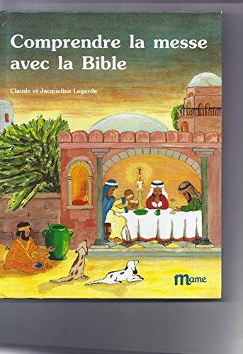 Comprendre la messe avec la Bible