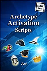 Archetype Activation Scripts (Team Me) (English Edition)