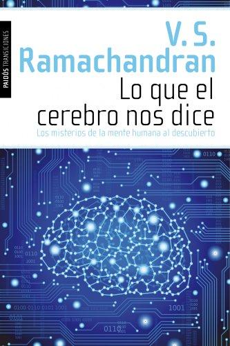 Lo que el cerebro nos dice: Los misterios de la mente humana al descubierto (Transiciones)