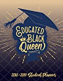 Educated Black Queen - 2018 / 2019 Student Planner: 2018 Gift Ideas - Calendars, Academic Planners & Personal Organizers - Organization - Black Girl ... Black Women, Black Girl Magic, HBCU Students)