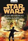 Star Wars. Das Erbe der Jedi-Ritter 6. Planet der Verlorenen - Kathy Tyers