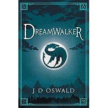 Dreamwalker: The Ballad of Sir Benfro Book One (The Ballad of Sir Benfro Series 1)