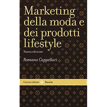 Marketing Della Moda E Dei Prodotti Lifestyle