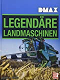 DMAX Legendäre Landmaschinen - Joachim M. Köstnick