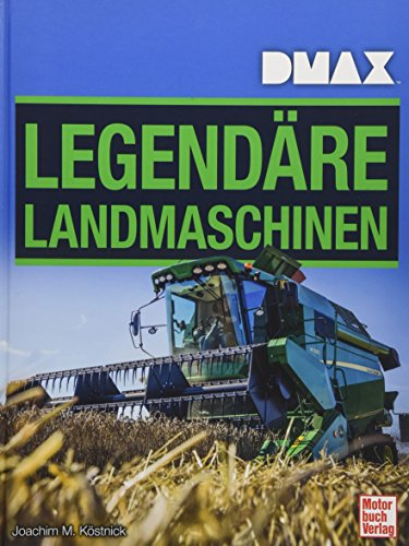 DMAX Legendäre Landmaschinen
