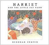 Harriet and the Little Fat Fairy by Deborah Inkpen (2002-10-17)
