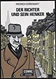 Der Richter und sein Henker: Comic auf der Grundlage des Romans - Friedrich Dürrenmatt