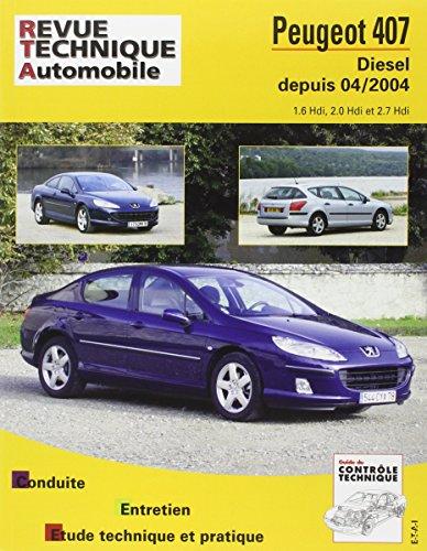 Revue Technique 686.2 Peugeot 407 Diesel Depuis 04/2004