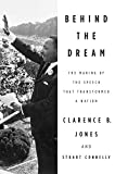 Behind the Dream: The Making of the Speech that...