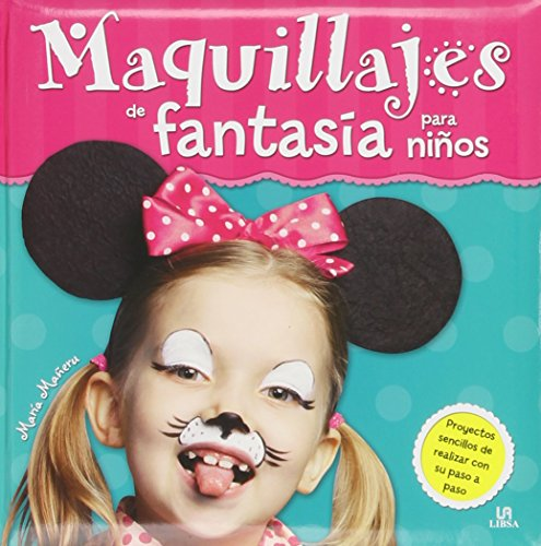 Maquillajes fantasía niños Mis Primeras