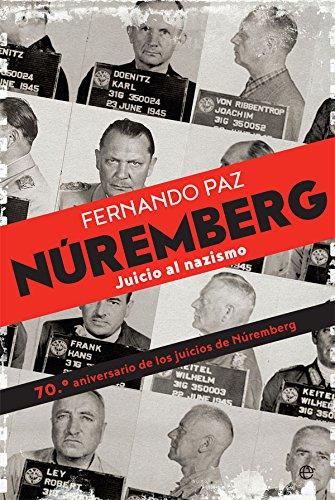 Núremberg : juicio al nazismo par Fernando Paz Cristóbal