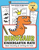 Dinosaur Kindergarten Math Grade K: Basic Counting and Writing for Kids (Daily Math Practice Workbook, Band 2)