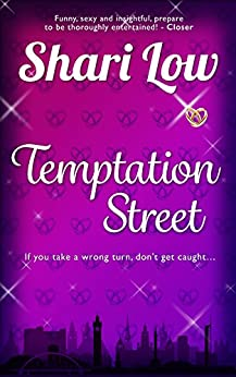 Temptation Street: A novel that will make you laugh, cry, and check where your partner was last night by [Low, Shari]