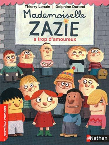 Mademoiselle Zazie a trop d'amoureux - Roman Vivre Ensemble - De 7 à 11 ans par Thierry Lenain
