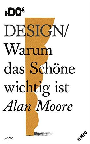 Design: Warum das Schöne wichtig ist (DO Books)