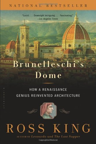 brunelleschis-dome-how-a-renaissance-genius-reinvented-architecture-by-king-ross-2013-paperback