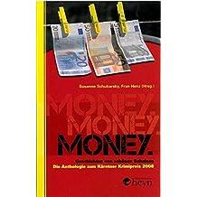 Money: Geschichten von schönen Scheinen