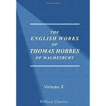 The Works of Thomas Hobbes of Malmesbury