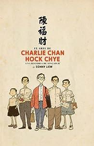 El arte de Charlie Chan Hock Chye par Sonny Liew