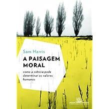 A Paisagem Moral (Em Portuguese do Brasil)