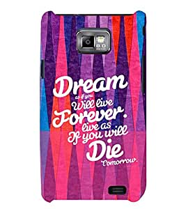 PRINTSWAG QUOTE Designer Back Cover Case for SAMSUNG GALAXAY S2