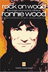 Rock On Wood: Ronnie Wood - The Origin Of A Rock & Roll Face