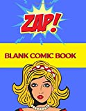Blank Comic Book: Create This Book for Drawing Your Own Character with Variety of Templates, Sketchbook for Kids (Volumn 10)