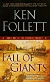 Fall of Giants - Book One of the Century Trilogy