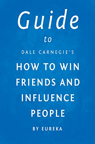 guide-to-dale-carnegies-how-to-win-friends-and-influence-people-english-edition