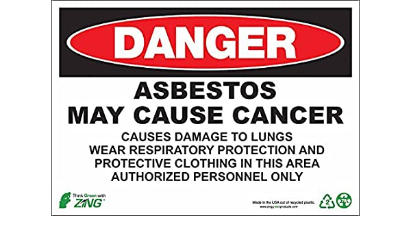 Asbestos Recycled Aluminum DANGER ZING 2672A Eco GHS Sign 10Hx14W