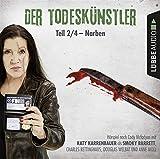 Der Todeskünstler - Teil 2/4: Narben. .