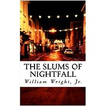 The Slums of Nightfall (English Edition)