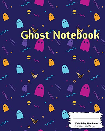 Ghost Notebook: Happy Halloween, Composition Book, Wide ruled line paper, 160Page (80 sheets), 8
