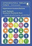Studienwörterbuch für Ingenieurwissenschaften: Deutsch-Persisch Dari / Persisch Dari-Deutsch (Deutsch-Persisch Dari Studienwörterbuch für Studium)