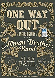 One Way Out: The Inside History of the Allman Brothers Band by Alan Paul (2014-02-26)