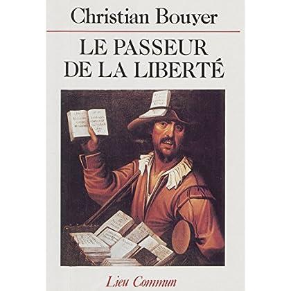 Le Passeur de la liberté (Romans Français)