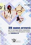 29 nuove attività per lo sviluppo della resistenza, reattività e coordinazione veloce nel calcio a 5. Con DVD