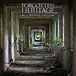 Forgotten heritage de Matthew Emmett